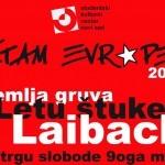 Laibach, Letu štuke i Zemlja Gruva na Trgu Slobode